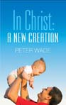 In Christ, A New Creation