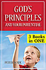 God's Principles, Your Potential