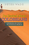 I'm Excited About Colossians
