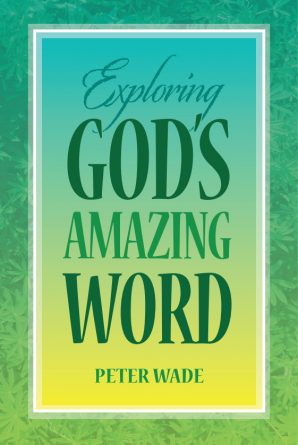 Exploring God's Amazing Word