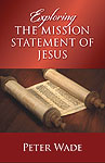 Exploring Mission Statement of Jesus