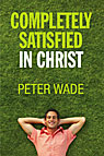 Completely Satisfied in Christ