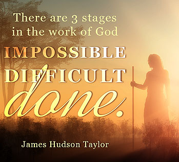 3 stages in the work of God -- Hudson Taylor